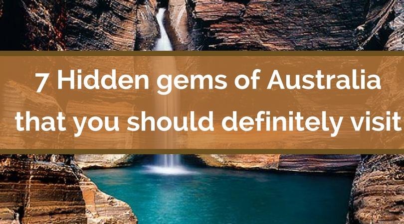7 Hidden gems of Australia that you should definitely visit