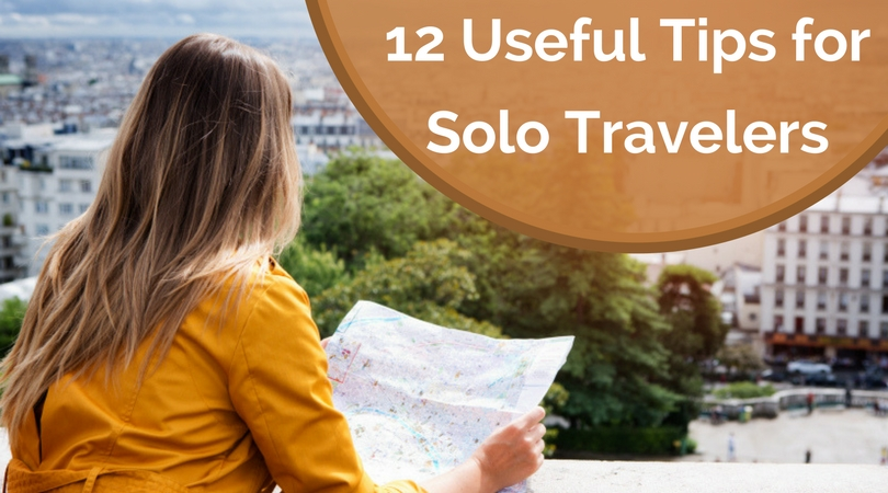 12 Useful Tips for Solo Travelers